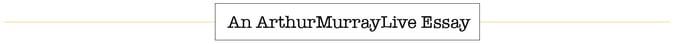 arthur-murray-live-essay.jpg