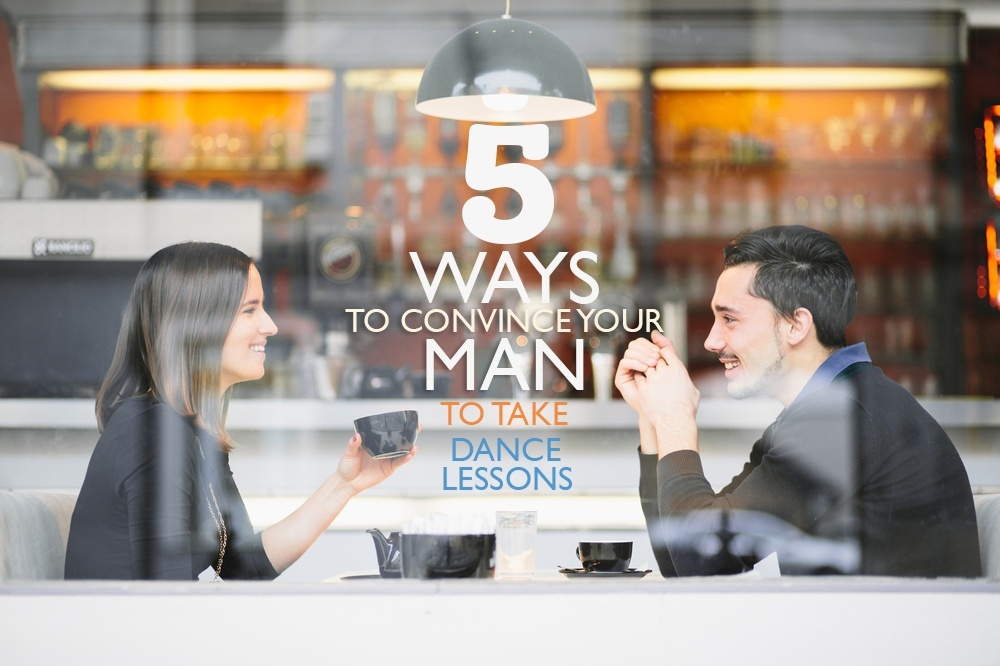 5-ways-to-convince-your-man-dance-lessons