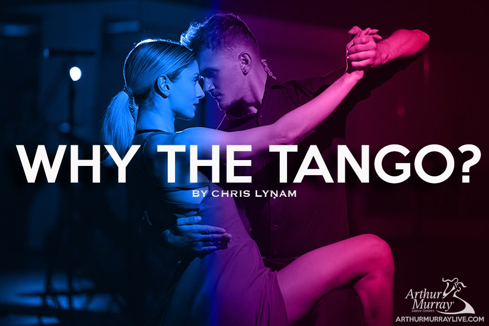 Why Your Arthur Murray Teacher Recommends the Tango