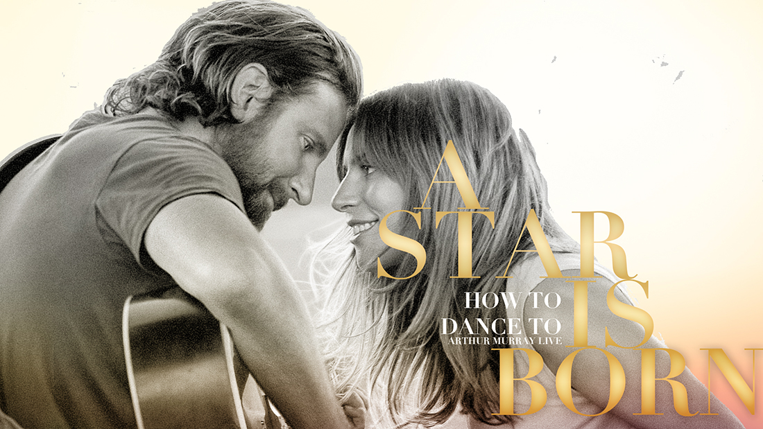 How to Dance to A Star is Born