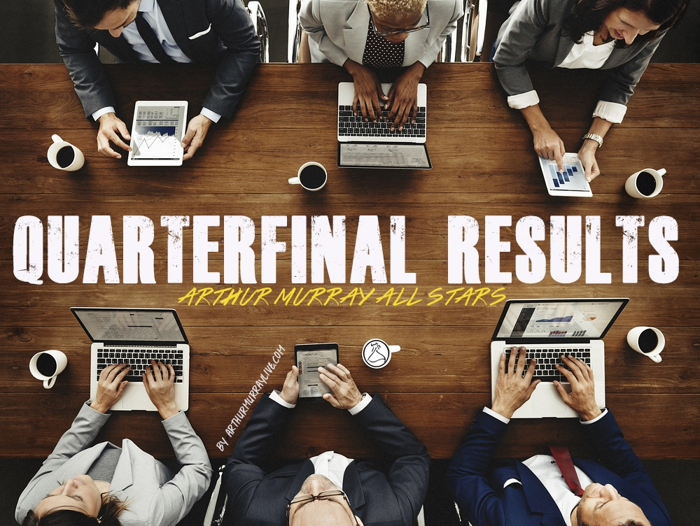 The Arthur Murray All Star Quarterfinal Results