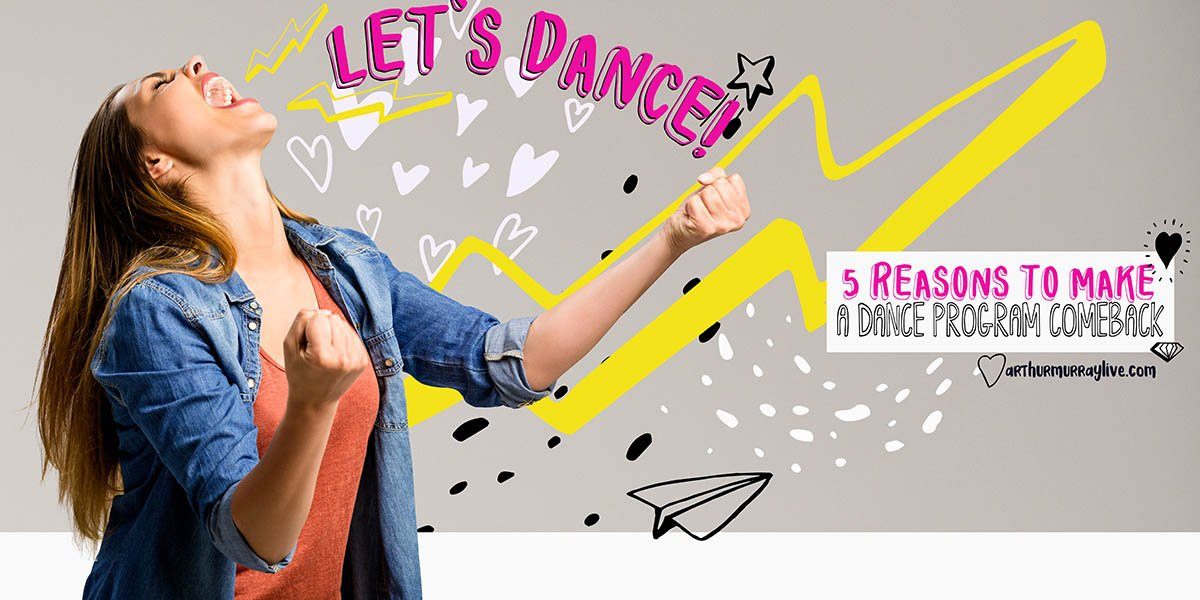 5 Reasons to Make a Dance Program Comeback