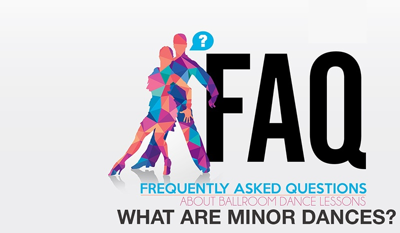 What are Minor Dances?