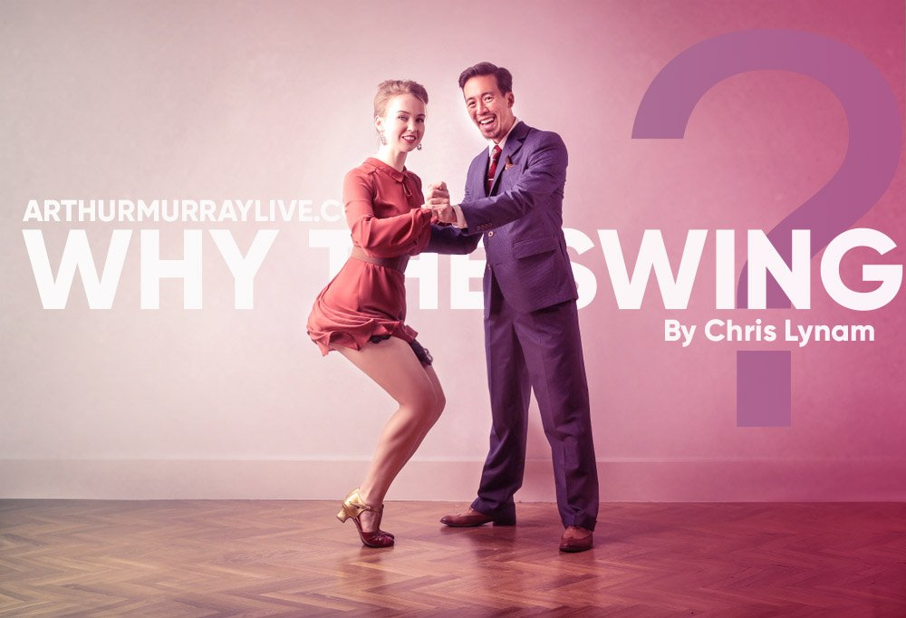Why Your Arthur Murray Teacher Recommends the Swing
